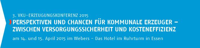 3. VKU-Erzeugungskonferenz 2015